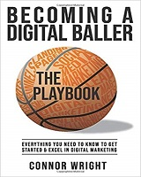 Cartea Becoming a Digital Baller the Playbook autor Connor Ray Wright