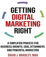 Cartea Getting Digital Marketing Right, autor David J. Bradley