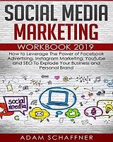 Cartea Social Media Marketing Workbook 2019, autor Adam Schaffner